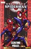 Ultimate Spiderman 7. Escrutinio Público