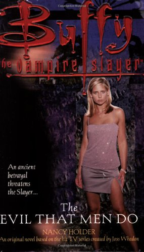 Evil That Men Do (Buffy Adult)