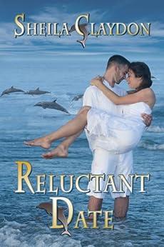 Reluctant Date (English Edition) de [Claydon, Sheila]