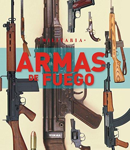 Armas de fuego (Militaria) por Aa.Vv.
