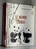 LE MONDE CHINOIS. 3ème édition 1990 - Armand Colin - 01/11/1990