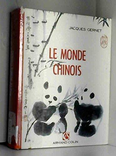 LE MONDE CHINOIS. 3ème édition 1990 par Jacques Grenet