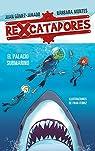 Rexcatadores y el palacio submarino par Gómez-Jurado