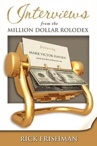 interviews-from-the-million-dollar-rolodex-by-rick-frishman-2008-01-30