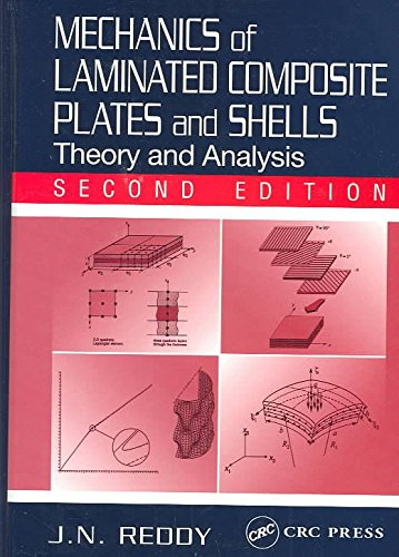 [Mechanics of Laminated Composite Plates and Shells: Theory and Analysis] (By: J. N. Reddy) [published: November, 2003]