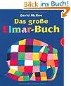 Elmar: Das gro�e Elmar-Buch