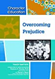 [(Overcoming Prejudice)] [By (author) Tracey Baptiste ] published on (May, 2009)