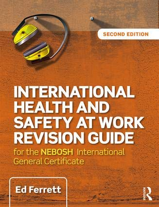 International Health Safety Revision Guide for NEBOSH IGC Exam