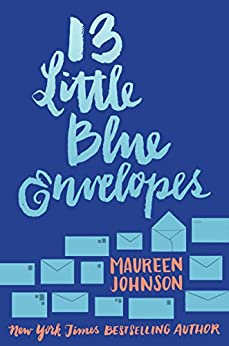 thirteen little blue envelopes summary When ginny receives thirteen little blue envelopes and instructions to buy a plane ticket 13 little blue envelopes (little blue envelope #1) hot summary.