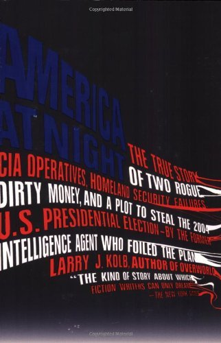 America at Night: The True Story of Two ...