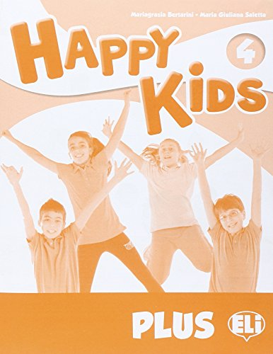 Happy kids plus 4. Per la Scuola elementare