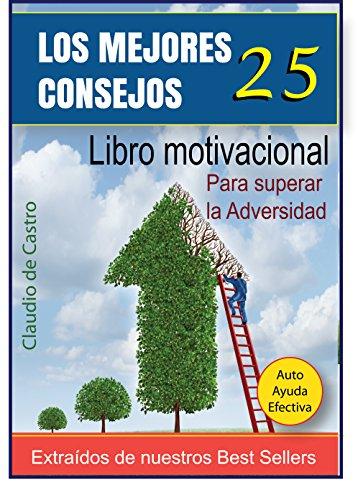 25 CONSEJOS QUE CAMBIARÁN TU VIDA: CÓMO TENER ÉXITO (LIbros de emprendimiento JUVENIL) par Claudio de Castro
