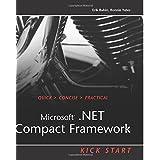 Microsoft .NET Compact Framework Kick Start by Erik Rubin (2003-09-07)