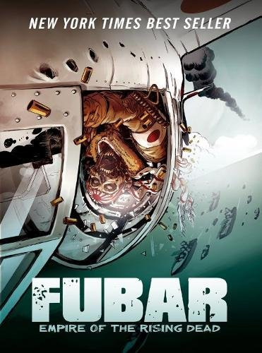Fubar: Empire of the Rising Dead por Jeff McComsey