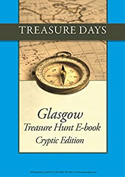 Glasgow Treasure Hunt: Cryptic Edition (Treasure Hunt E-Books from Treasuredays Book 44) by [Frazer, Andrew, Frazer, Luise]