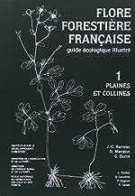 Flore forestière française (guide écologique illustré) , tome 1 - Plaines et collines de Rameau