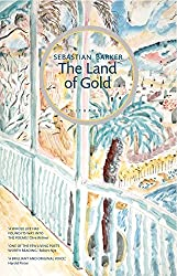 The Land of Gold: With a Monastery of Light