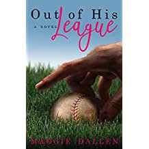 Out of His League (English Edition)