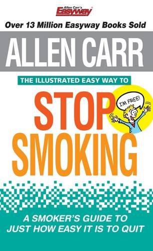 Allen Carr the Illustrated Easy Way to Stop Smoking Cover Image