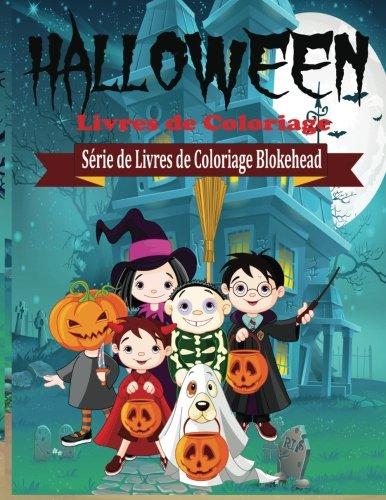 Halloween Livres de Coloriage par le Blokehead
