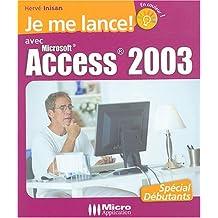 Je me lance avec Access 2003