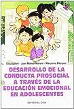 Desarrollo de la conducta prosocial a través de la educación emocional en adolescentes (Materiales para educadores)