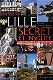 Lille secret et insolite