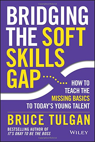 Bridging the Soft Skills Gap: How to Teach the Missing Basics to Today's Young Talent