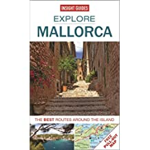 Insight Guides: Explore Mallorca: The best routes around the island