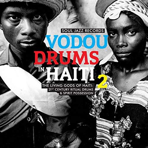 Vodou Drums In Haiti 2: The Living Gods of Haiti - 21st Century Ritual Drums & Spirit Possession (2LP/180g/D.Code) [Vinyl LP]