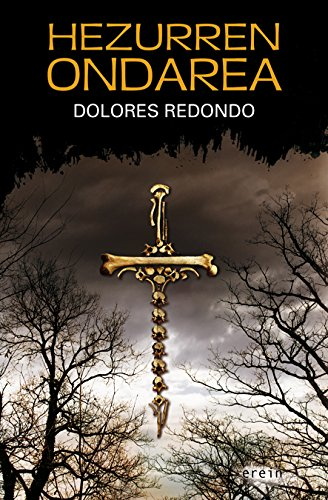 Hezurren ondarea (Basque Edition) eBook: Redondo, Dolores: Amazon ...