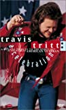 Travis Tritt: A Celebration - A Musical Tribute to the Spirit of Disabled American Veterans [Import USA Zone 1]
