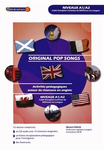 Original pop songs : Activités pédagogiques autour de chansons en anglais niveaux A1/A2 (1CD audio)
