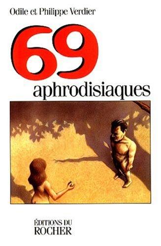 69 aphrodisiaques
