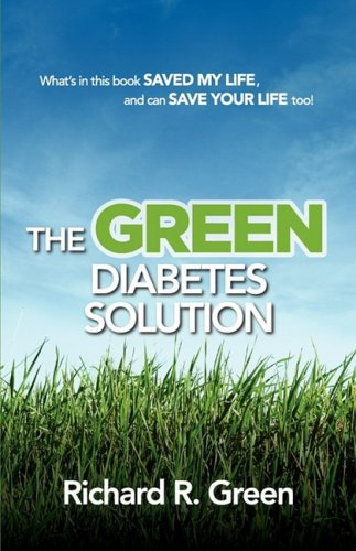 The Green Diabetes Solution