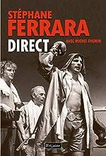 Direct de Stéphane Ferrara