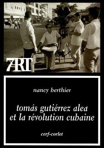 Tomas Gutirrez Alea et la Rvolution cubaine