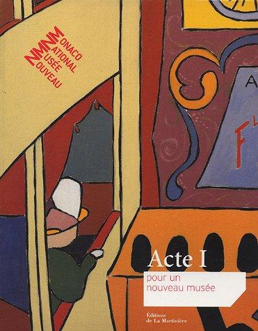 Acte 1 pour un nouveau musée : Nouveau Musée National Monaco