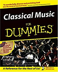 [(Classical Music For Dummies )] [Author: David Pogue] [Sep-1997]