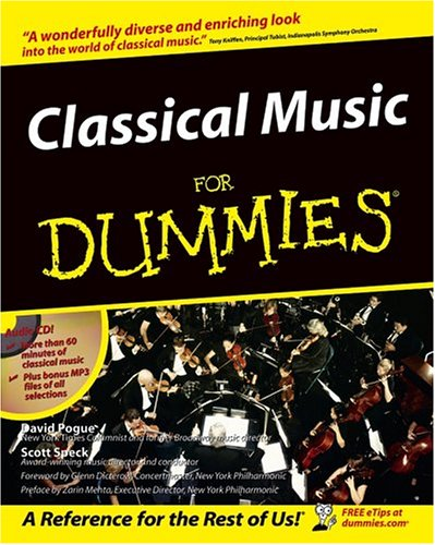 [(Classical Music For Dummies)] [ By (author) David Pogue, By (author) Scott Speck ] [September, 1997]