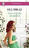 Une si jolie surprise (J'ai lu promesses) (French Edition)