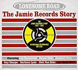 Lonesome Road- The Jamie Records Story 1957 - 1962