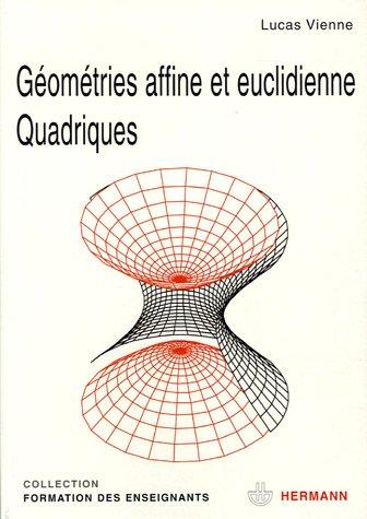 Géométries affine et euclidienne ; Quadriques par Lucas Vienne