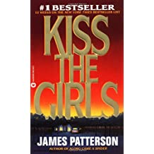 Kiss the Girls (Alex Cross, Band 2)