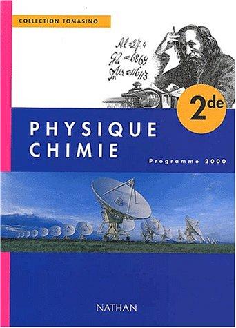 Physique-chimie, seconde, élève, édition 2000 par Tomasino
