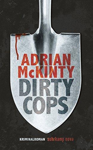 Dirty Cops: Kriminalroman (Sean-Duffy-Serie 6)