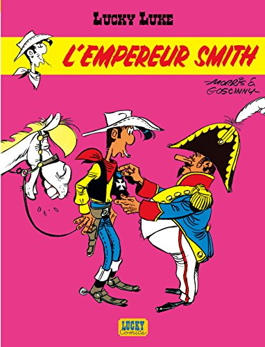 Lucky Luke, tome 13 : L'empereur smith