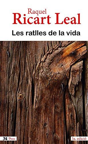 Ratlles De La Vida, Les (3ª Ed.)