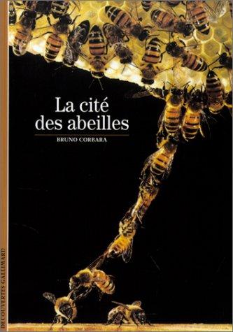 La Cité des abeilles