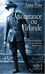 Constance ou l'Irlande, une biographie de la comtesse Markievicz